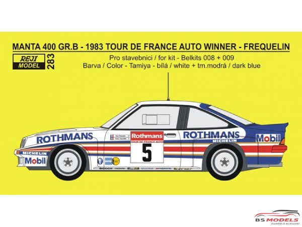 REJI283 Opel Manta 400 Gr B Tour de France winner 1983  Frequelin/Fauchille Waterslide decal Decal