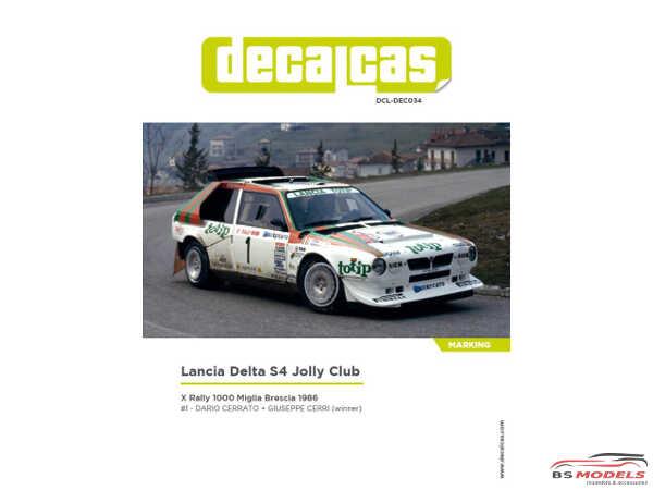 DCLDEC034 Lancia Delta S4  winner Rally 1000 Miglia Brescia 1986  Totip livery Waterslide decal Decal